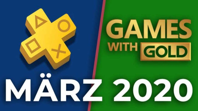 PS Plus & Games with Gold März 2020