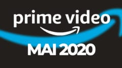 Amazon Prime Video Programm Mai 2020
