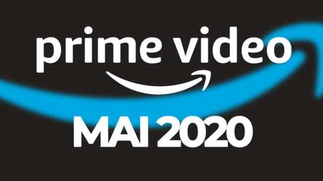 Amazon Prime Video Programm Mai 2020