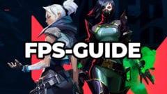 Valorant FPS Guide