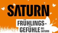Angebote bei Saturn zum Frühling