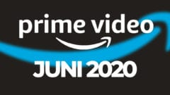 Amazon Prime Video Juni 2020 Programm