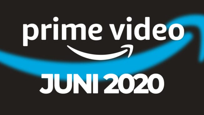 Amazon Prime Video Juni 2020 Programm