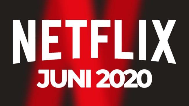 Netflix Juni 2020 Programm