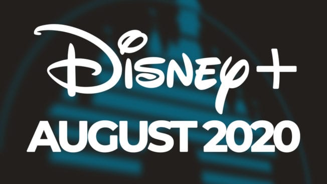 Disney Plus August Programm 2020