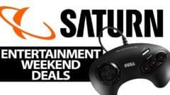 Saturn Entertainment Weekend Deals