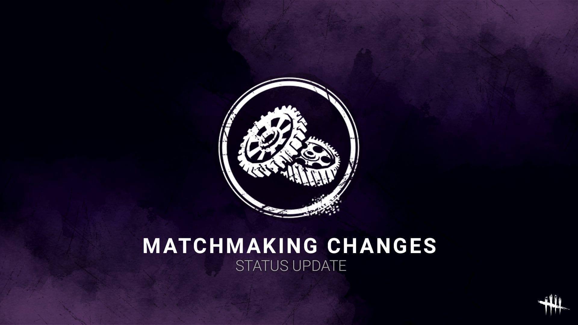 Matchmaking Änderungen Dead by Daylight