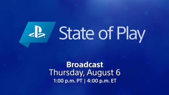 State of Play am 6. August 2020