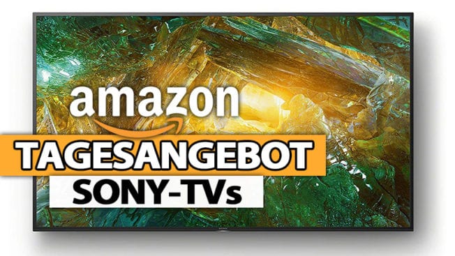 Amazon Angebot des Tages - Sony TVs