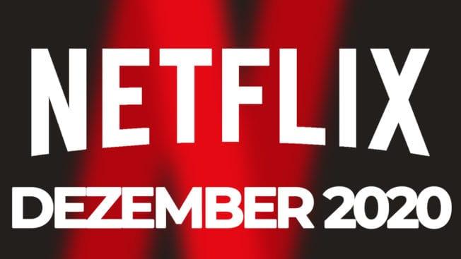 Netflix Dezember 2020 Liste