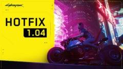 Cyberpunk 1.04 Hotfix PS4 und PC
