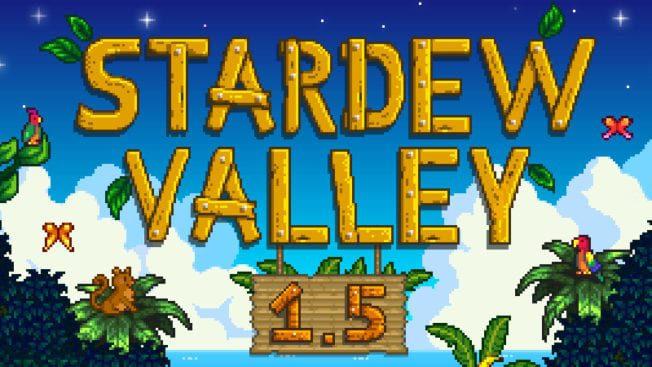 Stardew Valley Update 1.5 Release