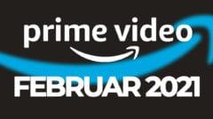 Amazon Prime Video Februar 2021