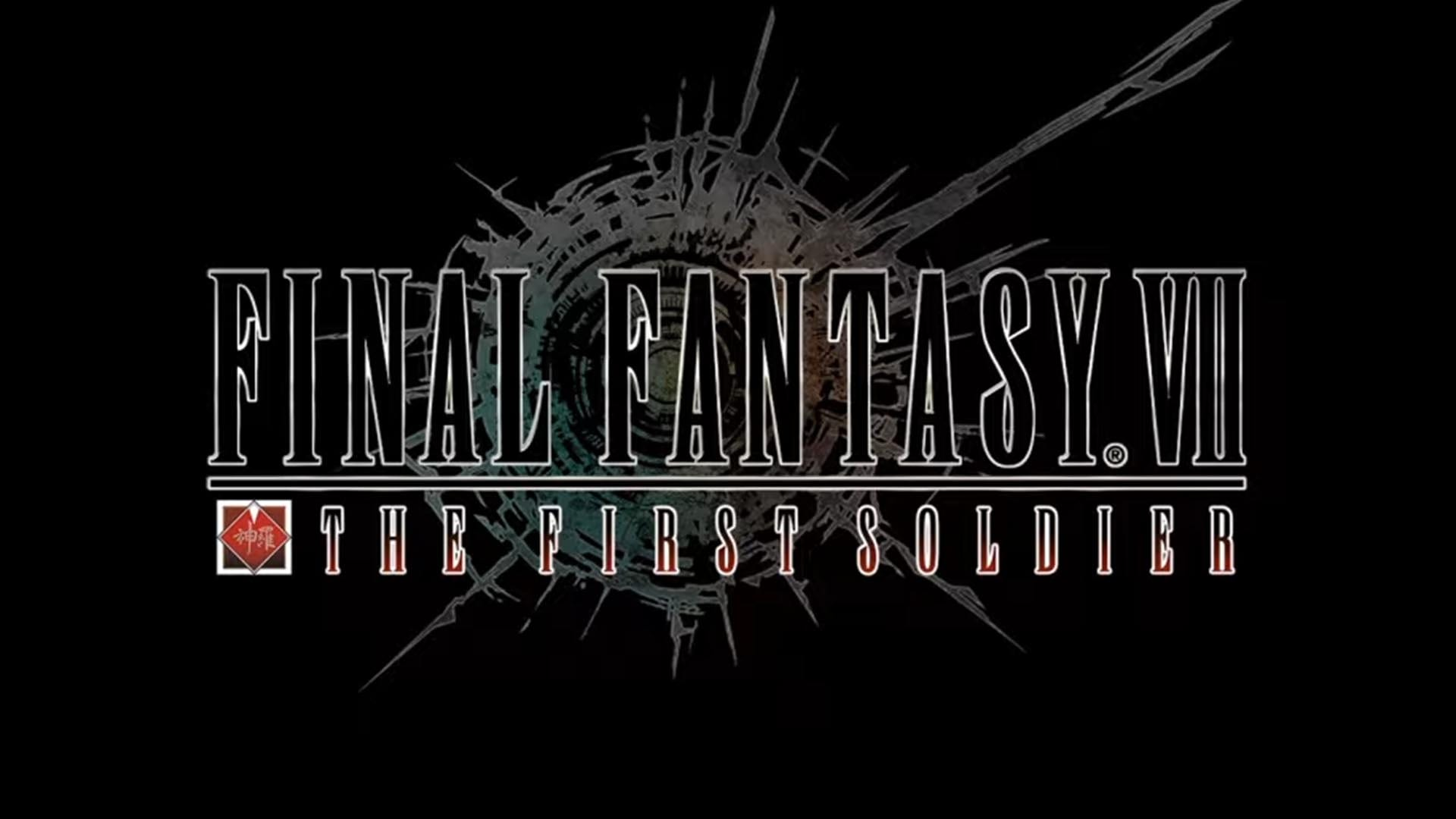 Final Fantasy VII: The First Soldier -