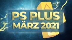 PS Plus Spiele März 2021