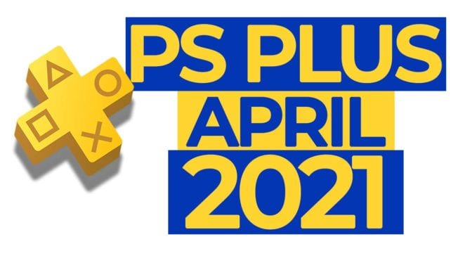 PS Plus April 2021