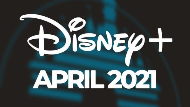 Disney Plus Neu Filme Serien April 2021