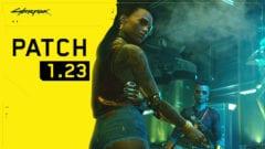 Cyberpunk 2077 Update 1.23