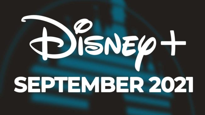 Disney Plus - September 2021
